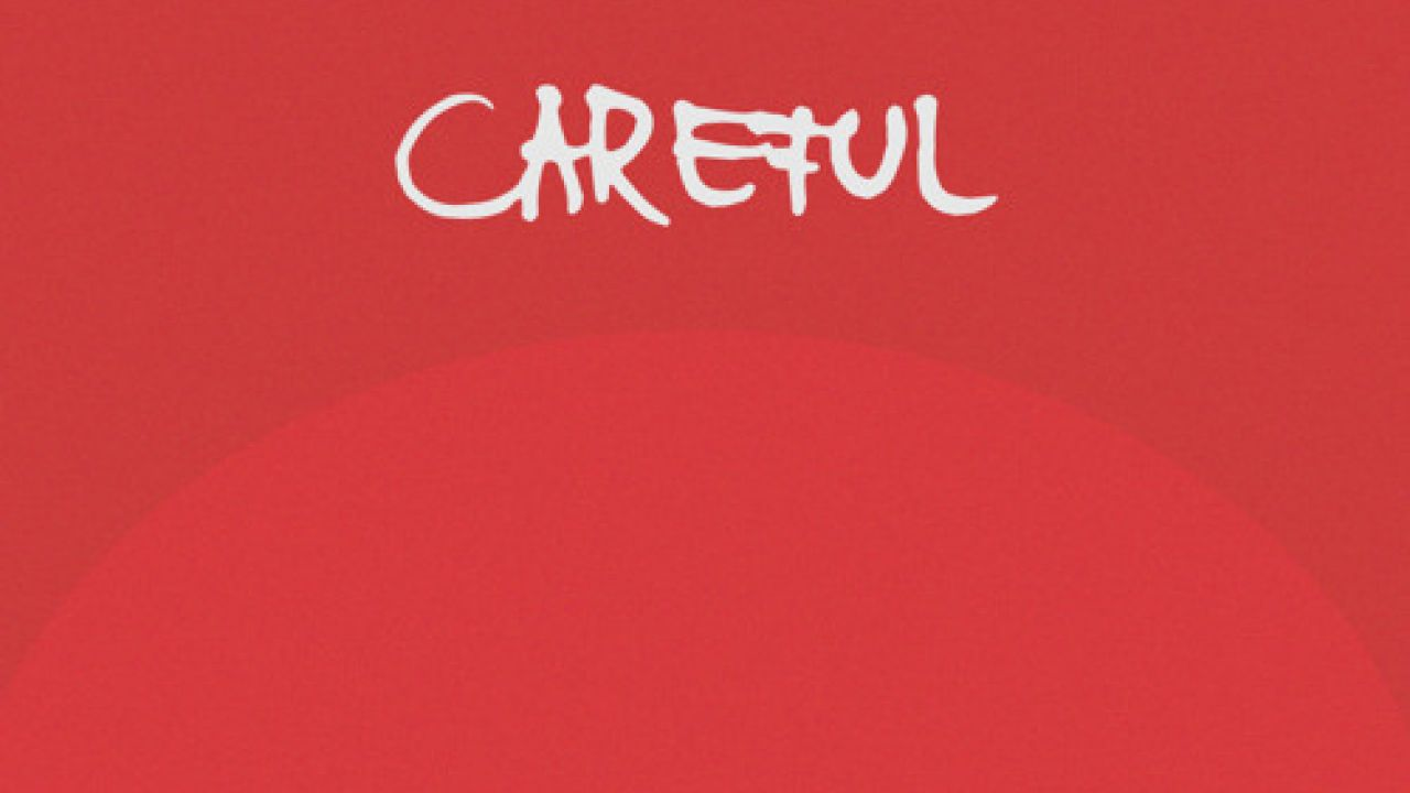 Careful by Slippery Slope (EST)