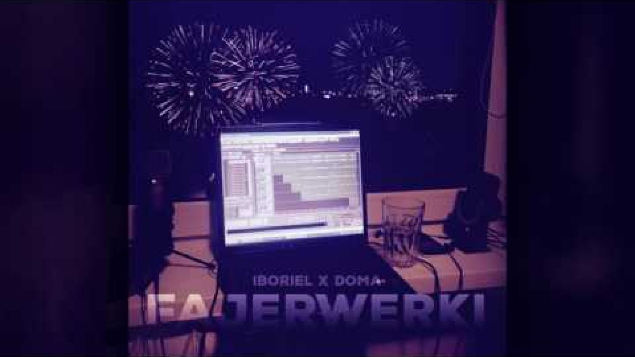 Iboriel - Fajerwerki feat. Doma