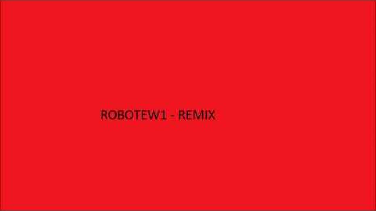 Robotew1 Remix18