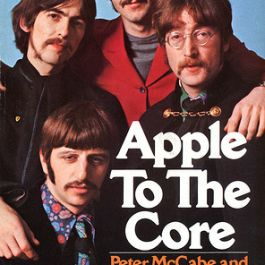 Apple to the Core: The Unmaking of the Beatles
