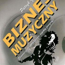 Biznes muzyczny: Ekonomiczne i marketingowe aspekty fonografii