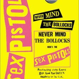 "Klasyczne albumy rocka - Sex Pistols ""Never Mind the Bollocks"""