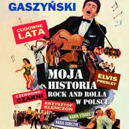 Cudowne Lata. Moja historia rock and rolla w Polsce