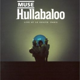 Hullabaloo - Live At Le Zenith Paris