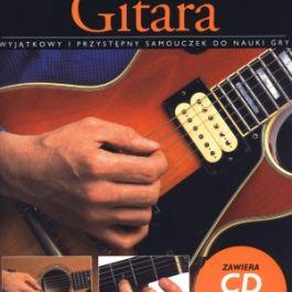 Gitara dla początkujących. Wyjątkowy i przystępny samouczek do nauki gry