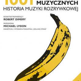 1001 albumów muzycznych. Historia muzyki rozrywkowej