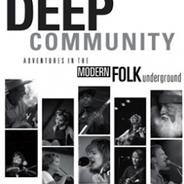 Deep Community: Adventures in the Modern Folk Underground
