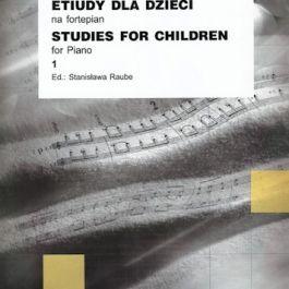 Etiudy dla dzieci na fortepian. Zeszyt 1