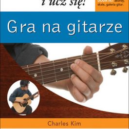 Gra na gitarze. Patrz i ucz się!