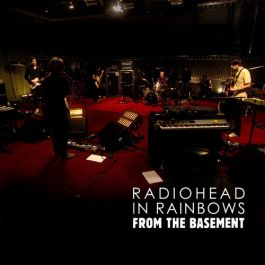 In Rainbows – From the Basement