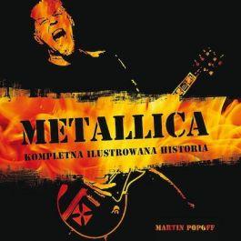 Metallica - kompletna ilustrowana historia