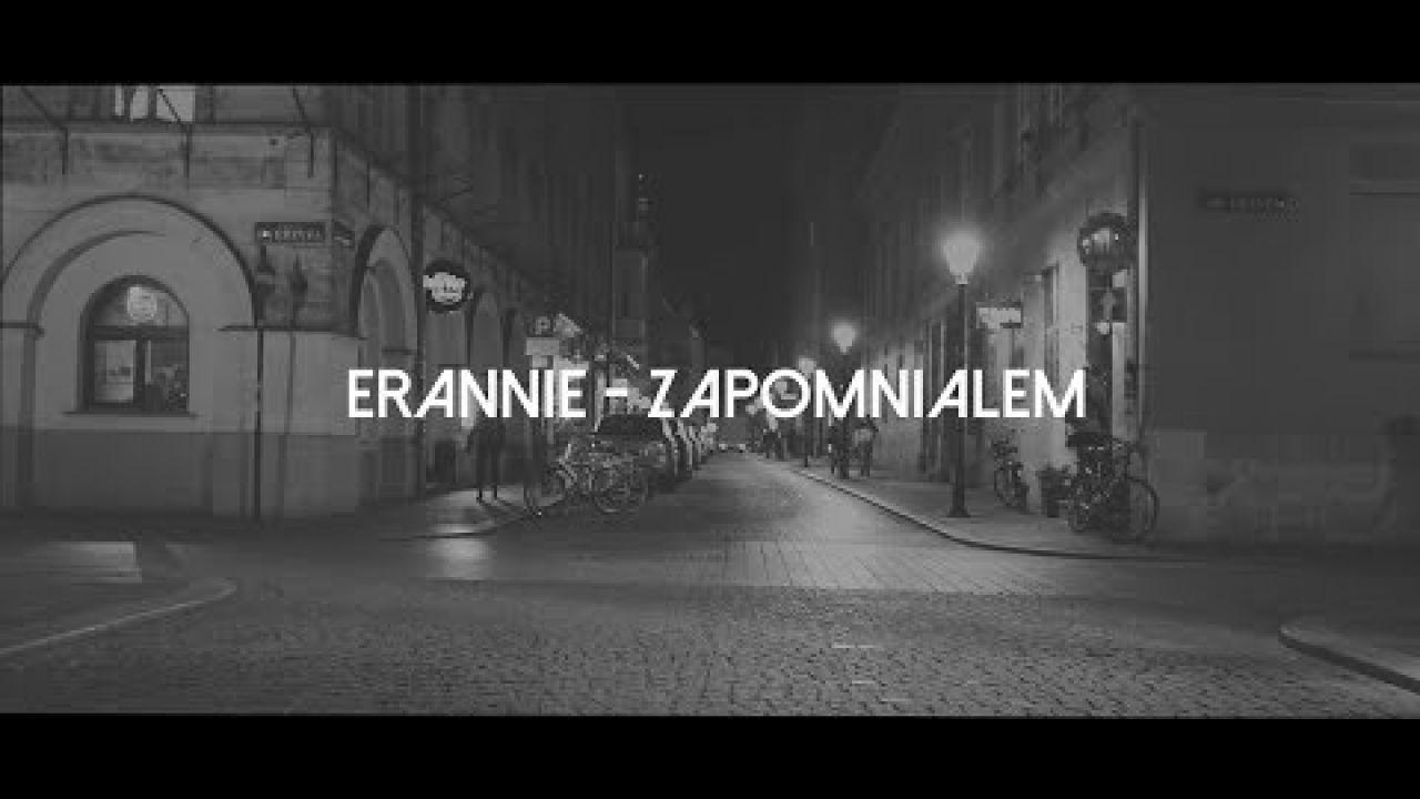 Erannie - Zapomniałem (Official Video)