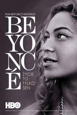 Beyonce: życie to tylko sen