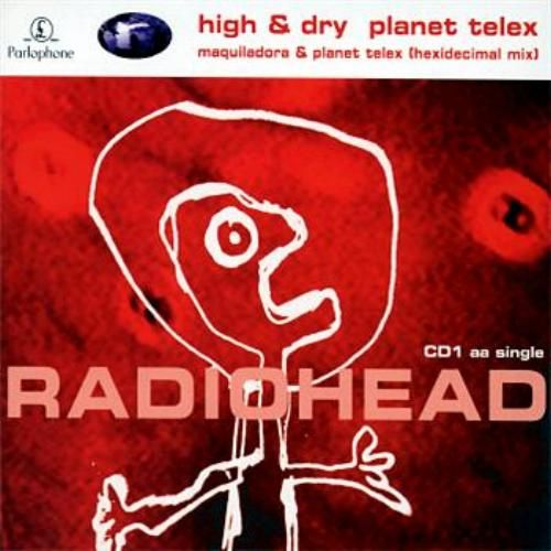High and Dry/Planet Telex