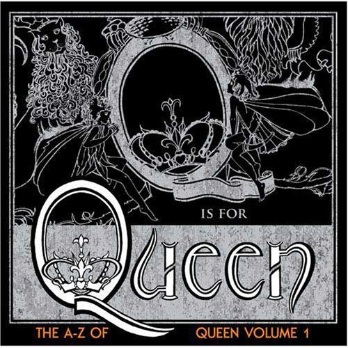 The A–Z of Queen, Volume 1