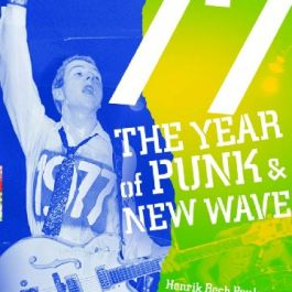 77: The Year of Punk and New Wave