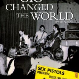 I Swear I Was There: The Gig That Changed the World