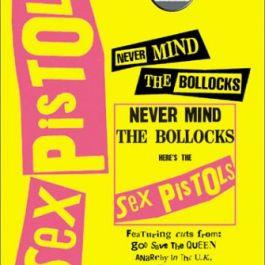 "Klasyczne albumy rocka - Sex Pistols ""Never Mind the Bollocks"""
