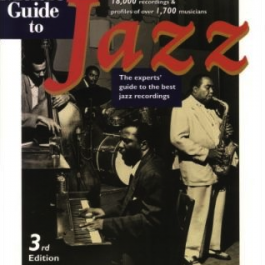 All Music Guide to Jazz: The Experts' Guide to the Best Jazz Recordings