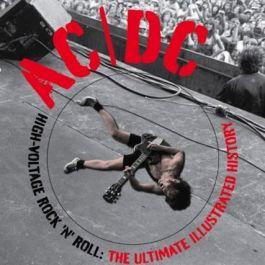 AC/DC: Rock'n'Roll pod wysokim napięciem: Ilustrowana historia