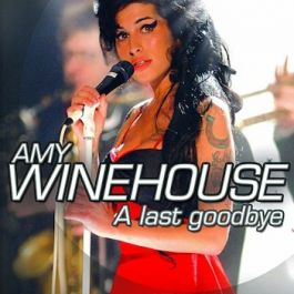 Amy Winehouse - A Last Goodbye
