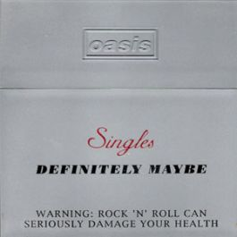 Definitely Maybe: Singles
