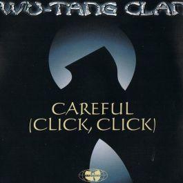 Careful (Click, Click)